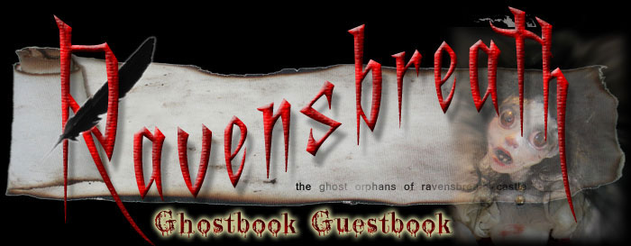 The Ravensbreath Ghost Children's Ghostbook Guestbook